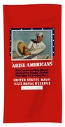 Arise Americans Join The Navy  Beach Sheet