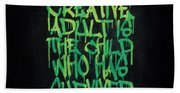 Graffiti Tag Typography The Creative Adult Is The Child Who Has Survived  Beach Towel