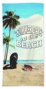 Summer Days Beach Towel