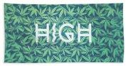 High Typo  Cannabis   Hemp  420  Marijuana   Pattern Beach Towel