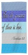 1 Corinthians 13 Beach Towel
