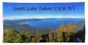 South Lake Tahoe, Ca And Nv Beach Towel