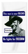 Australian This Man Is Your Friend  Beach Towel