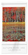Autumn Pond And Lily Pads Poster Beach Towel