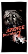 Avenge December 7th Beach Towel by War Is Hell Store