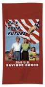 Back Your Future With Us Savings Bonds Beach Sheet