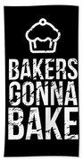 Bakers Gonna Bake Light Cupcake Baking Beach Towel