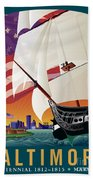 Baltimore - By The Dawns Early Light Beach Towel