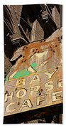 Bay Horse Cafe Sign Beach Towel