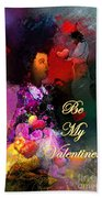 Be My Valentine Beach Towel