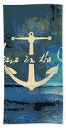 Believe In The Sea Anchor Beach Towel