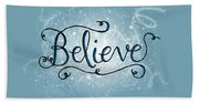 Believe Winter Art Beach Towel