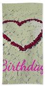 Birthday Card For Lover Beach Towel