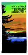Blessings Of A New Day Beach Towel