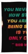 Bob Marley Quote Beach Towel