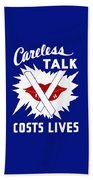 Careless Talk Costs Lives  Beach Towel by War Is Hell Store