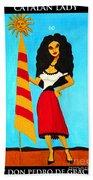 Catalan Lady / La Ramona Beach Towel