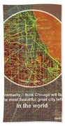 Chicago 1957 Old Map, Chicago Frank Lloyd Wright Quote Beach Towel