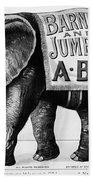 Circus: Jumbo, C1882 Beach Towel