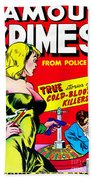 Classic Comic Book Cover - Famous Crimes From Police Files - 0112 Beach Towel by Wingsdomain Art and Photography