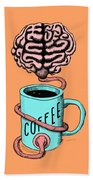 Coffee For The Brain Funny Illustration Beach Towel