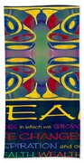 Colorful Dreams Motivational Artwork By Omashte Beach Towel