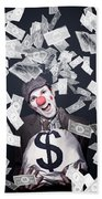 Crazy Clown Excited To Hold A Bag Of Money Beach Towel