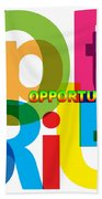 Creative Title - Opportunity Beach Towel