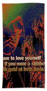 Dare To Love Yourself On National Selfie Day Beach Towel