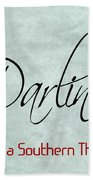 Darlin Beach Towel