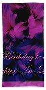 Daughter-in-law Birthday Card        Chrysanthemum Beach Towel
