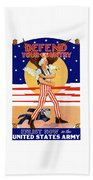 Defend Your Country Enlist Now  Beach Towel
