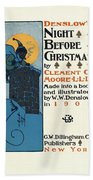 Denslows Night Before Christmas By Clement Moore Lld 1902 Beach Towel