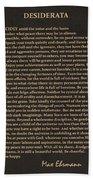 Desiderata Signature Collection Beach Towel
