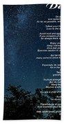 Desiderata - The Milky Way  Beach Towel
