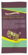 Dictionary Of Negroafrican Celebrities 2 Beach Towel