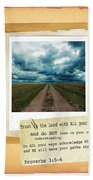 Dirt Road With Scripture Verse Beach Towel