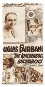 Douglas Fairbanks In The Knickerbocker Buckaroo 1919 Beach Towel