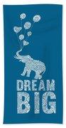 Dream Big Elephant Beach Towel