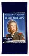 Enlist In A Proud Profession - Join The Us Cadet Nurse Corps Beach Towel