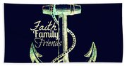 Faith Family Friends Anchor V2 Beach Towel