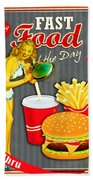 Fast Food Of The Day Beach Towel