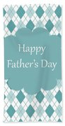 Father's Day Beach Towel