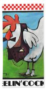 Feeling Cocky Poster Beach Towel