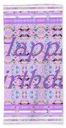 Feminine Lavender Birthday Card Beach Towel