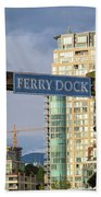 Ferry Dock At Granville Island In Vancouver Bc Closeup Beach Towel