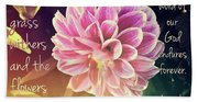 Flower With Scripture Beach Towel