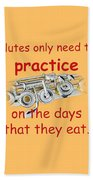 Flutes Practice When They Eat Beach Towel