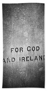 For God And Ireland Macroom Ireland Beach Towel