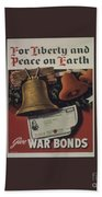 For Liberty And Peace On Earth Beach Towel